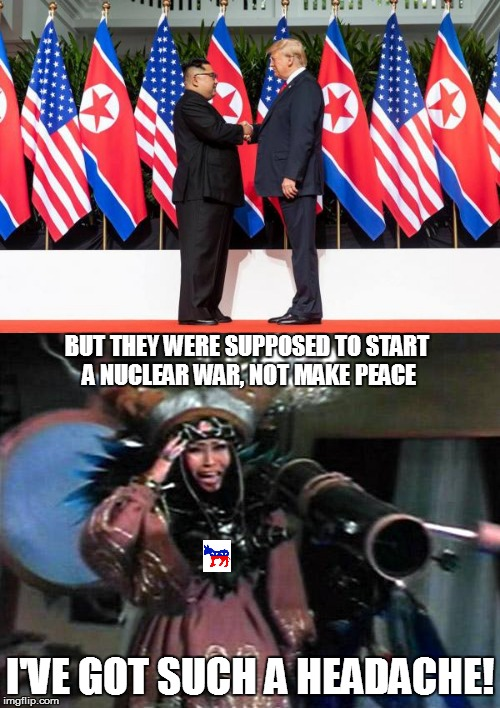 BUT THEY WERE SUPPOSED TO START A NUCLEAR WAR, NOT MAKE PEACE I'VE GOT SUCH A HEADACHE! | image tagged in donald trump,kim jong un,peace,rita repulsa | made w/ Imgflip meme maker
