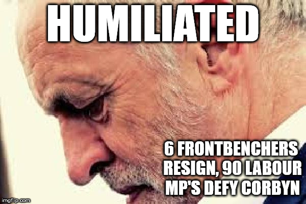 Corbyn humiliated over Brexit | HUMILIATED 6 FRONTBENCHERS RESIGN, 90 LABOUR MP'S DEFY CORBYN | image tagged in corbyn,corbyn eww,communism socialism,party of hate,brexit,momentum | made w/ Imgflip meme maker
