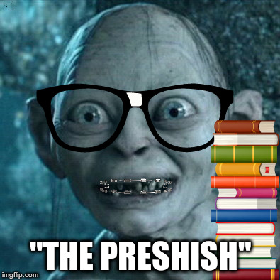 """THE PRESHISH"" 