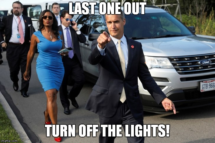 LAST ONE OUT TURN OFF THE LIGHTS! | image tagged in scaramucci,omarosa,lewandowski,gorka | made w/ Imgflip meme maker