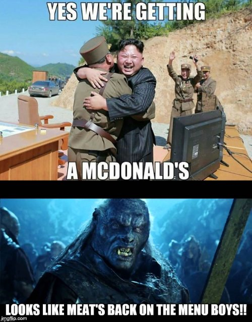 Kor E Kee Dee's | image tagged in north korea,rocket man,kim jong un,uruk hai,meat's back on the menu,lotr | made w/ Imgflip meme maker
