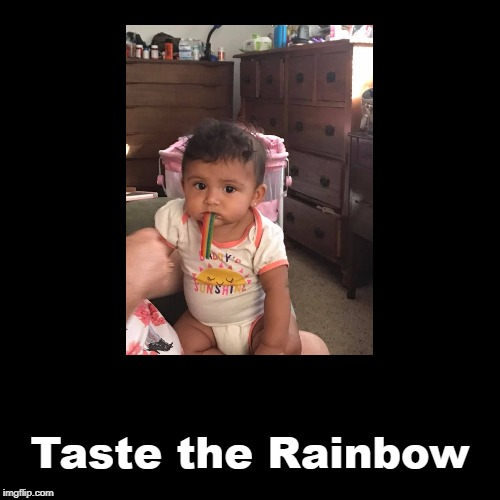 Taste the Rainbow | image tagged in funny,demotivationals | made w/ Imgflip demotivational maker