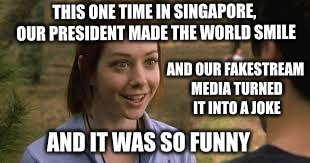 And then they kept proving that they just hate America by bashing our president. |  THIS ONE TIME IN SINGAPORE, OUR PRESIDENT MADE THE WORLD SMILE; AND OUR FAKESTREAM MEDIA TURNED IT INTO A JOKE; AND IT WAS SO FUNNY | image tagged in band camp,trump et girl,trumpet lady,korea,lil kim su young ling lung,meme sun un | made w/ Imgflip meme maker