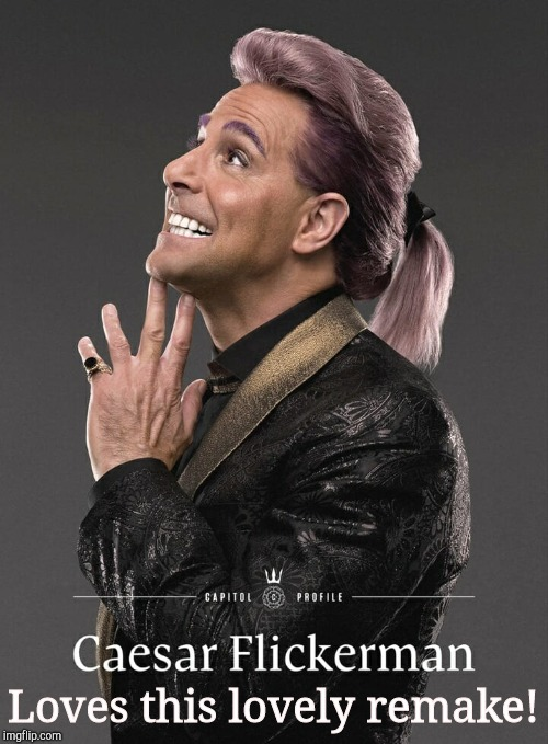 Hunger Games - Caesar Flickerman (Stanley Tucci)  | Loves this lovely remake! | image tagged in hunger games - caesar flickerman stanley tucci | made w/ Imgflip meme maker