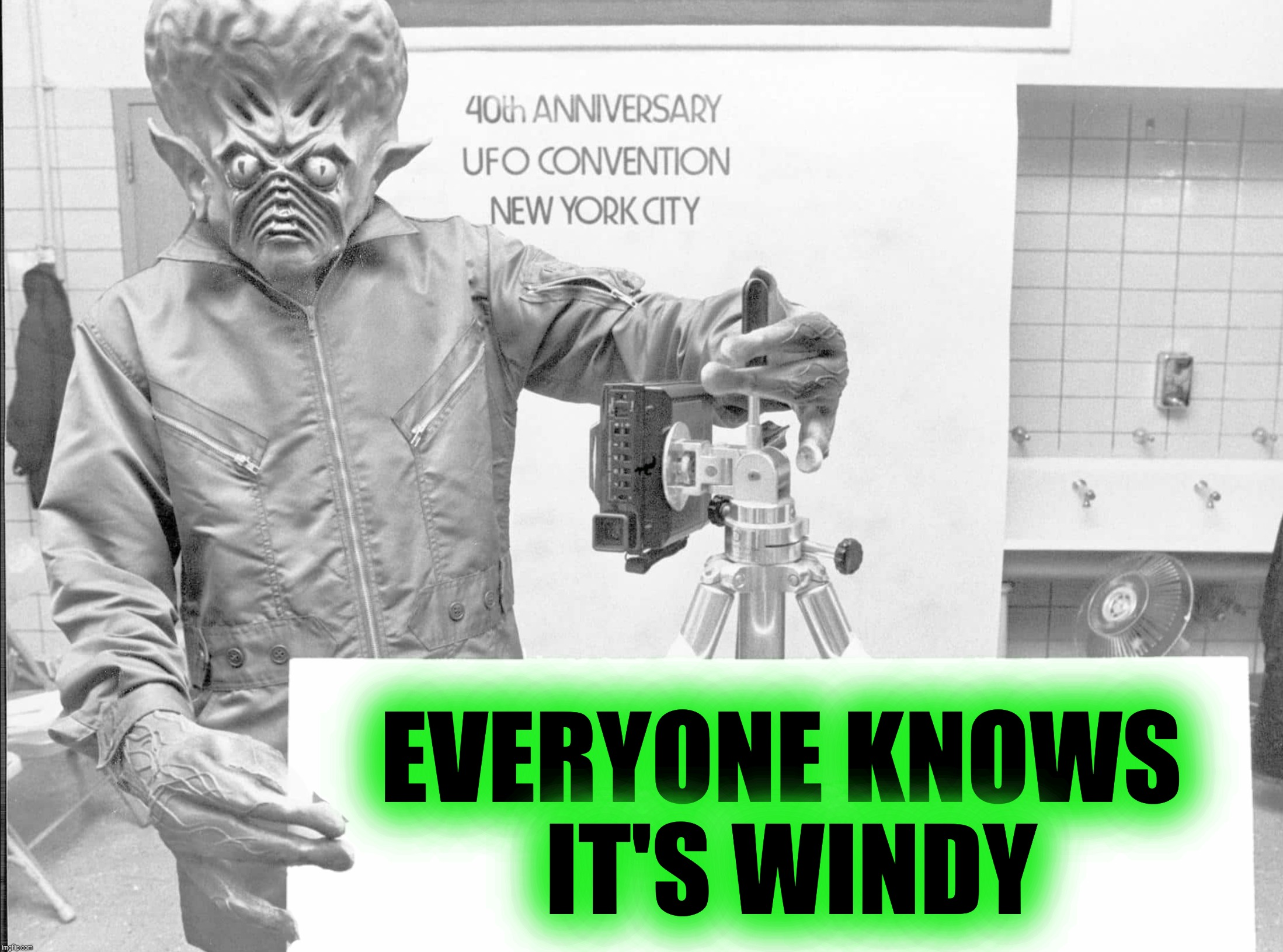 EVERYONE KNOWS IT'S WINDY | made w/ Imgflip meme maker