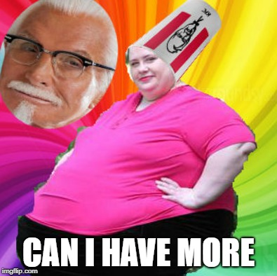 CAN I HAVE MORE | image tagged in kfc | made w/ Imgflip meme maker