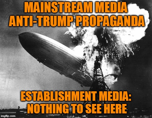 Which to Trust: the Mainstream Media or Your Own Eyes? | MAINSTREAM MEDIA ANTI-TRUMP PROPAGANDA ESTABLISHMENT MEDIA: NOTHING TO SEE HERE | image tagged in fake news,president trump | made w/ Imgflip meme maker