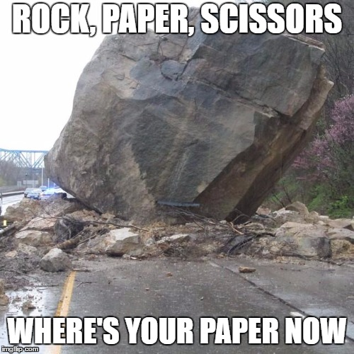 Where's Your Paper Now? | ROCK, PAPER, SCISSORS WHERE'S YOUR PAPER NOW | image tagged in rock paper scissors,run away,socially awesome awkward penguin | made w/ Imgflip meme maker