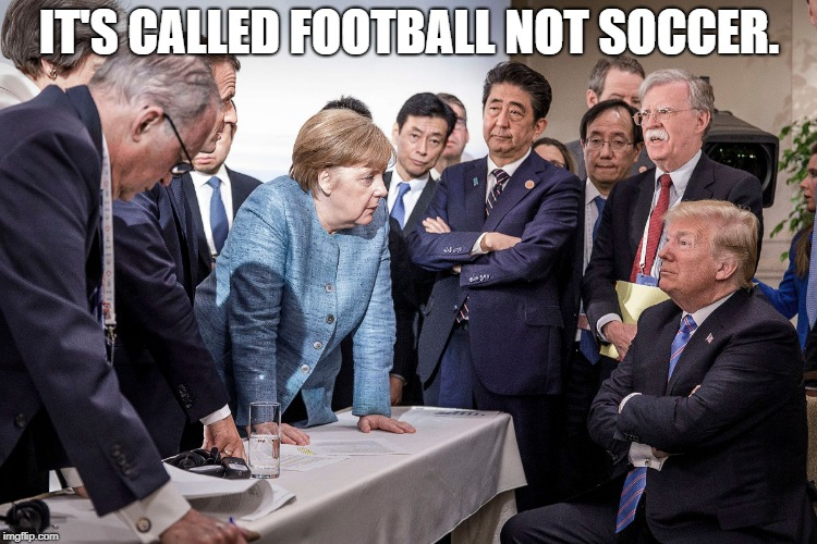 Futball | IT'S CALLED FOOTBALL NOT SOCCER. | image tagged in world cup,sports | made w/ Imgflip meme maker