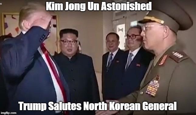 Kim Jong Un Astonished Trump Salutes North Korean General | made w/ Imgflip meme maker
