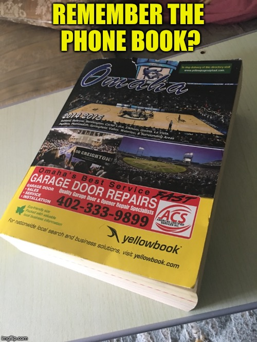 The Phone Book |  REMEMBER THE PHONE BOOK? | image tagged in ancient,1980s,literature,computers/electronics | made w/ Imgflip meme maker