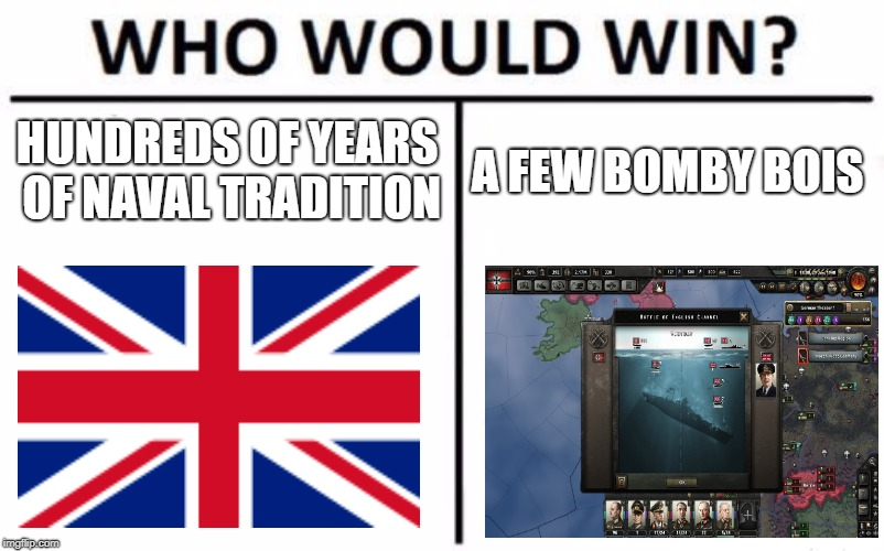 Who Would Win? Meme | HUNDREDS OF YEARS OF NAVAL TRADITION A FEW BOMBY BOIS | image tagged in memes,who would win | made w/ Imgflip meme maker
