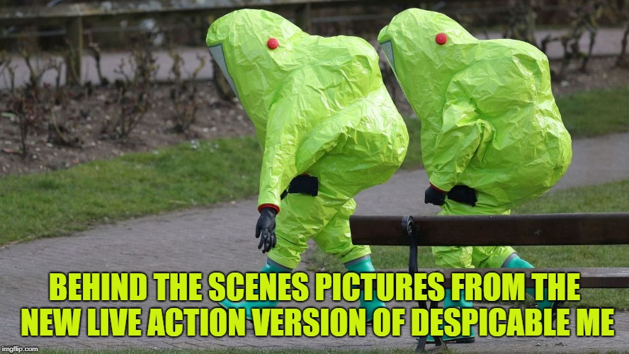 Oh poor twisted me Oh poor twisted me | BEHIND THE SCENES PICTURES FROM THE NEW LIVE ACTION VERSION OF DESPICABLE ME | image tagged in hazmat | made w/ Imgflip meme maker