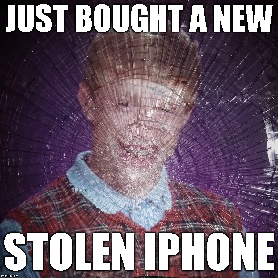 Shattered | JUST BOUGHT A NEW STOLEN IPHONE | image tagged in bad luck brian,stupid people,stupid,iphone,stolen,thieves | made w/ Imgflip meme maker