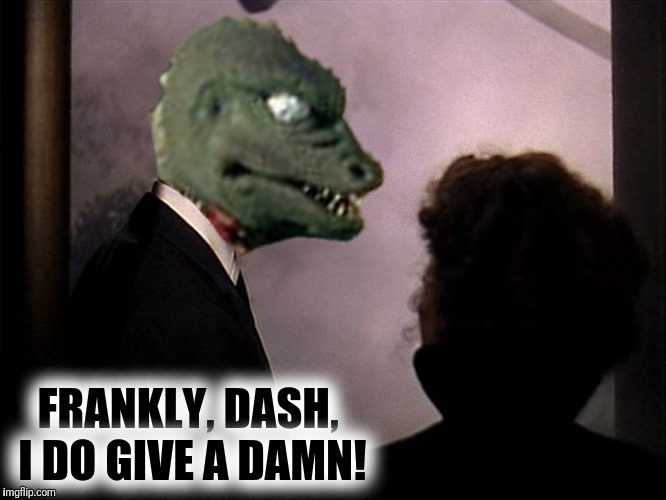 FRANKLY, DASH, I DO GIVE A DAMN! | made w/ Imgflip meme maker