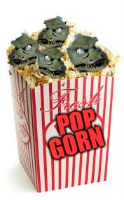 Eat some of this while watching star trek this aliens week | POP GORN | image tagged in memes,aliens week,gorn,popcorn | made w/ Imgflip meme maker