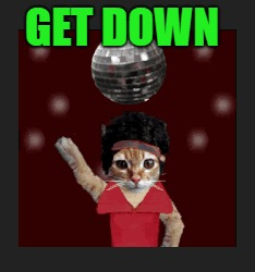GET DOWN | made w/ Imgflip meme maker