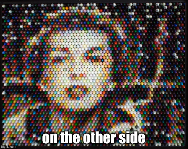 on the other side | image tagged in smoking | made w/ Imgflip meme maker