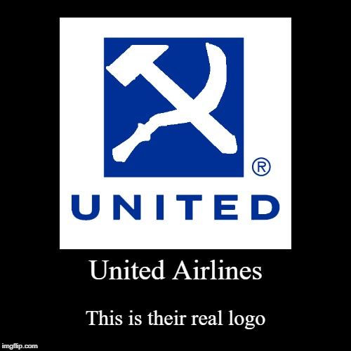 The Real Logo of United Airlines | United Airlines | This is their real logo | image tagged in funny,demotivationals,united airlines,communism | made w/ Imgflip demotivational maker