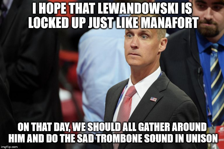 Make sad trombone sounds when Lewandowski locked up. | I HOPE THAT LEWANDOWSKI IS LOCKED UP JUST LIKE MANAFORT ON THAT DAY, WE SHOULD ALL GATHER AROUND HIM AND DO THE SAD TROMBONE SOUND IN UNISON | image tagged in lock him up,sad clown | made w/ Imgflip meme maker