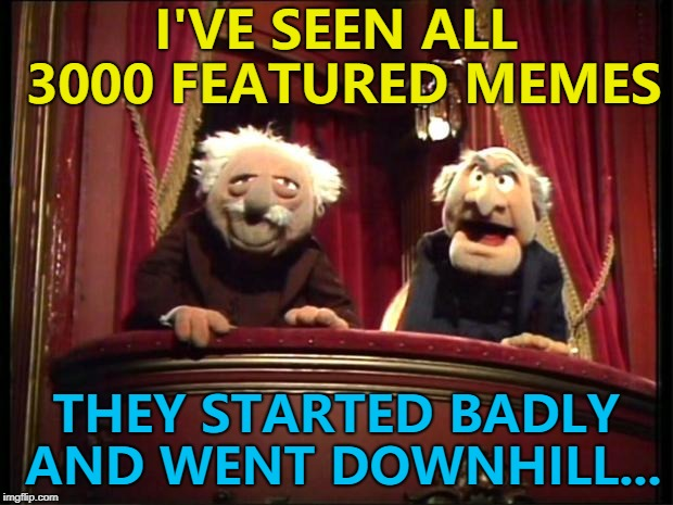 "3000 featured - the good, the bad and the ""I don't get it""... :) 