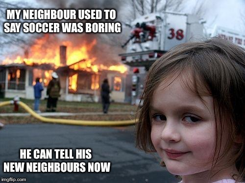 The beautiful game | image tagged in evil girl fire | made w/ Imgflip meme maker