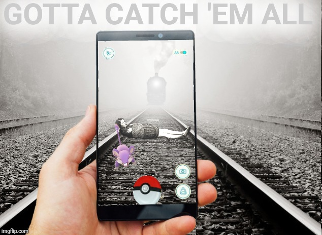 Evil Toddler Week.  He's on his cell phone playing Pokémon Go and has all the time in the world. | GOTTA CATCH 'EM ALL | image tagged in evil toddler week,pokemon go,gotta catch em all,cell phone,trains,society | made w/ Imgflip meme maker