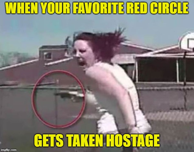 Violent Geometry  | WHEN YOUR FAVORITE RED CIRCLE GETS TAKEN HOSTAGE | image tagged in funny memes,geometry,crazy lady,circle of life | made w/ Imgflip meme maker