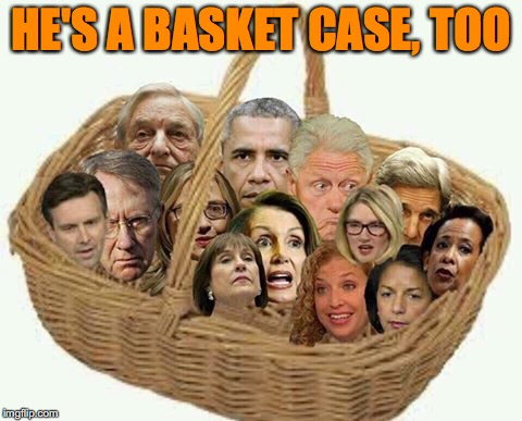 HE'S A BASKET CASE, TOO | made w/ Imgflip meme maker