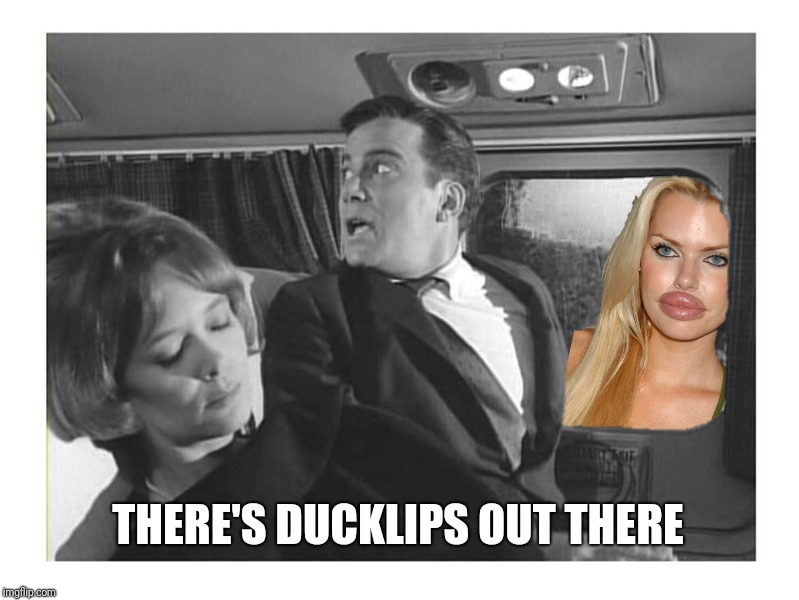 THERE'S DUCKLIPS OUT THERE | made w/ Imgflip meme maker