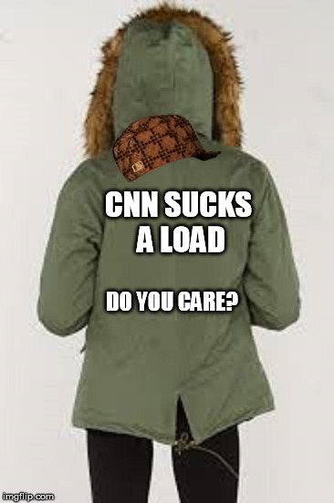 CNN SUCKS A LOAD DO YOU CARE? | image tagged in cnn | made w/ Imgflip meme maker