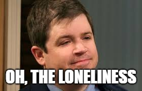 OH, THE LONELINESS | made w/ Imgflip meme maker