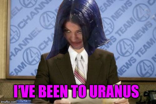 Ron Mimandy | I'VE BEEN TO URANUS | image tagged in ron mimandy | made w/ Imgflip meme maker
