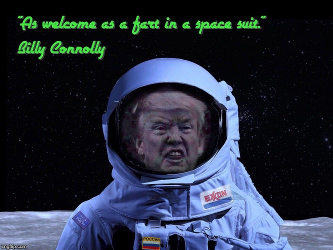 Space Force | image tagged in trump,spaceforce,astronaut,space oddity | made w/ Imgflip meme maker