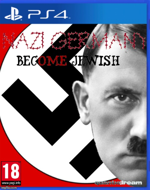 Nazi Germany Become Jewish | image tagged in jewish,nazi,detroit become human | made w/ Imgflip meme maker