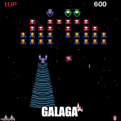 GALAGA | made w/ Imgflip meme maker