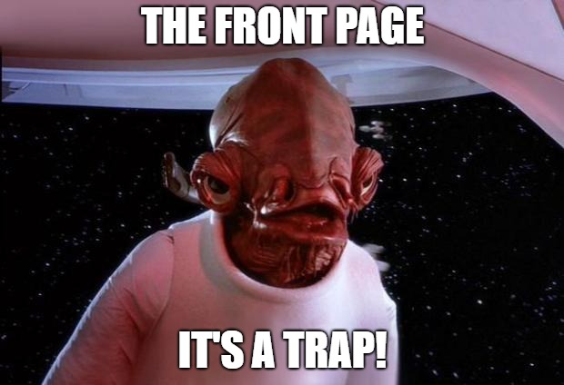 THE FRONT PAGE IT'S A TRAP! | made w/ Imgflip meme maker