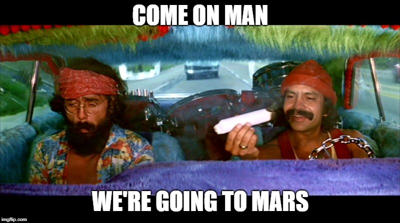 COME ON MAN WE'RE GOING TO MARS | made w/ Imgflip meme maker
