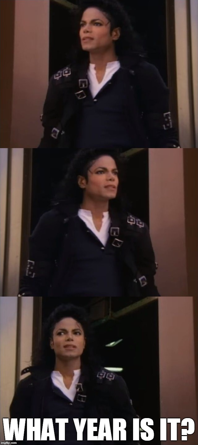 What year is it? | WHAT YEAR IS IT? | image tagged in confused mj,memes,funny,what year is it,michael jackson,mj | made w/ Imgflip meme maker