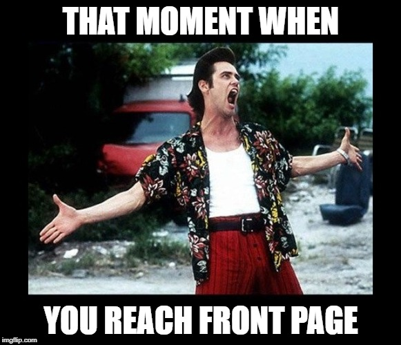 We can all dream, can't we?  :-) | THAT MOMENT WHEN YOU REACH FRONT PAGE | image tagged in funny memes,imgflip users,front page,jim carrey,upvotes | made w/ Imgflip meme maker