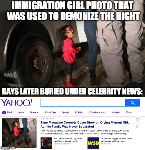 I want to trust mainstream media but every time I do... |  IMMIGRATION GIRL PHOTO THAT WAS USED TO DEMONIZE THE RIGHT; DAYS LATER BURIED UNDER CELEBRITY NEWS: | image tagged in cnn,fake news,illegal immigration,immigration girl,donald trump,border wall | made w/ Imgflip meme maker