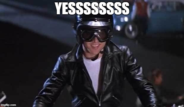 grease2 | YESSSSSSSS | image tagged in grease2 | made w/ Imgflip meme maker