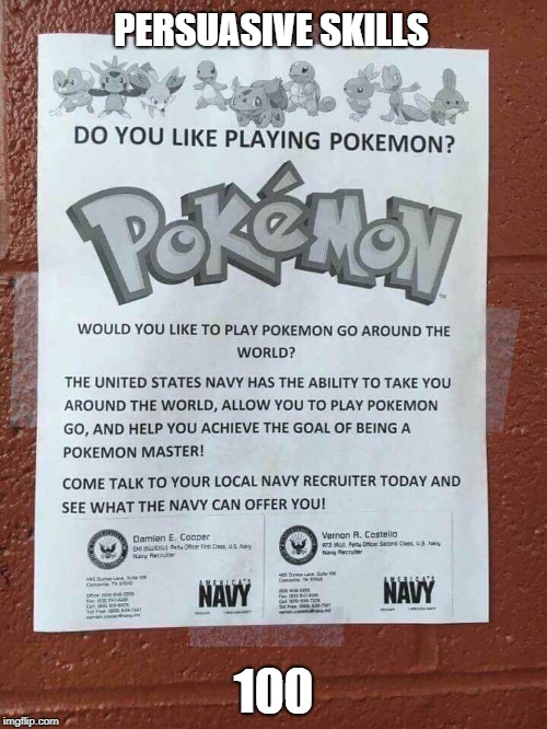 time to join a navy ive heard you get a shiny mewtwo if you join the navy | PERSUASIVE SKILLS 100 | image tagged in memes,funny,ssby,pokemon,meh anime | made w/ Imgflip meme maker