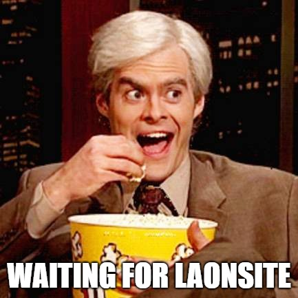 WAITING FOR LAONSITE | made w/ Imgflip meme maker
