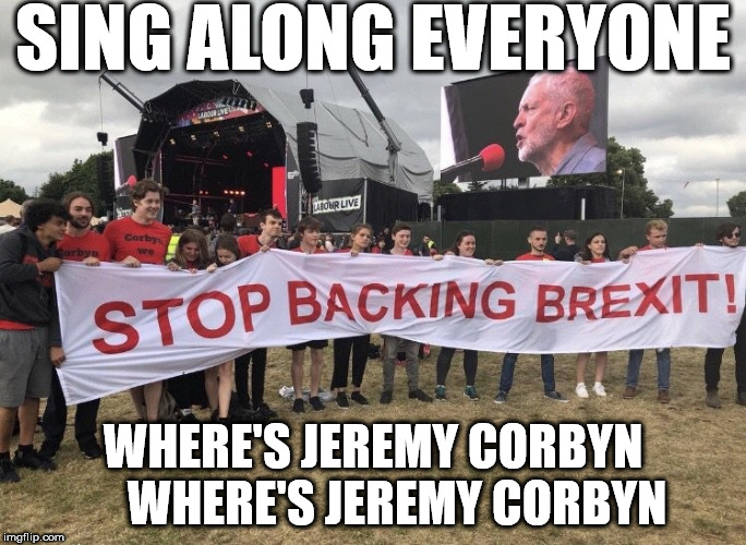 Chant - Where's Jeremy Corbyn | SING ALONG EVERYONE WHERE'S JEREMY CORBYN     WHERE'S JEREMY CORBYN | image tagged in where's jeremy corbyn,party of hate,brexit,funny,corbyn eww,momentum students | made w/ Imgflip meme maker