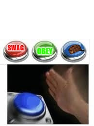 Hats these days... | SWAG OBEY | image tagged in blank nut button with 3 buttons above,scumbag | made w/ Imgflip meme maker