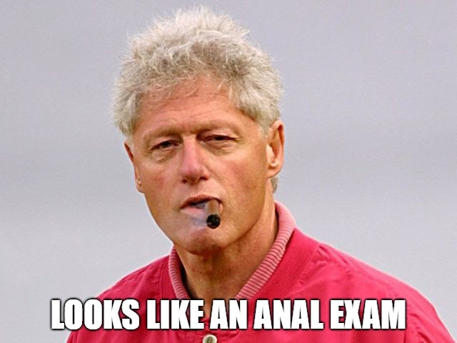 LOOKS LIKE AN ANAL EXAM | made w/ Imgflip meme maker