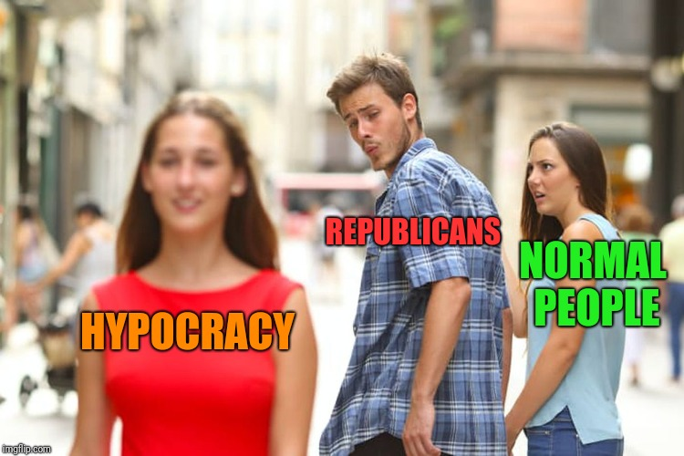 Distracted Boyfriend Meme | HYPOCRACY REPUBLICANS NORMAL PEOPLE | image tagged in memes,distracted boyfriend | made w/ Imgflip meme maker