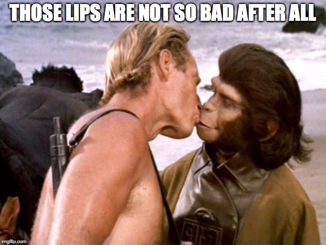 THOSE LIPS ARE NOT SO BAD AFTER ALL | made w/ Imgflip meme maker
