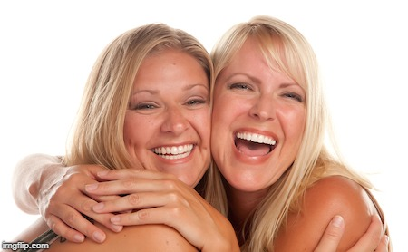 women laughing | . | image tagged in women laughing | made w/ Imgflip meme maker